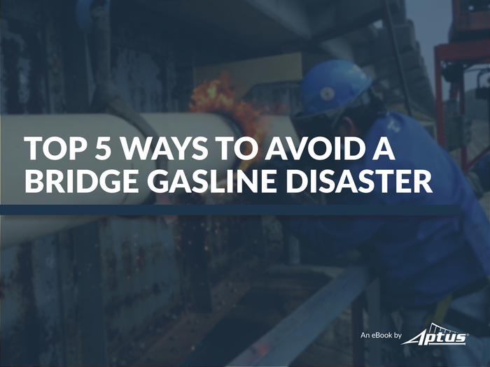 Top 5 Ways to Avoid a Bridge Gasline Disaster Q3 eBook.png
